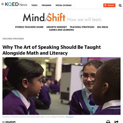 Why The Art of Speaking Should Be Taught Alongside Math and Literacy