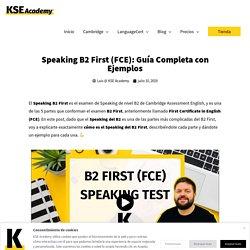 Speaking B2 First (FCE): Guía Completa con Ejemplos