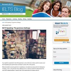 IELTS Speaking: The grammar challenge - IELTS blog