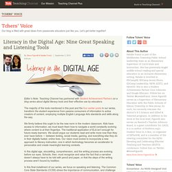 9 Great Speaking & Listening Tools For Students: Literacy in the Digital Age