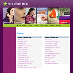 Free English Study, speaking, listening, grammar lessons, reading, writing, vocabulary - Beginner