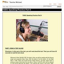 TOEIC Speaking Practice Part 6 - TOEIC - Teacher Michael