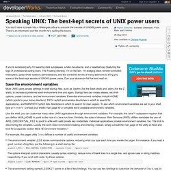 Speaking UNIX: The best-kept secrets of UNIX power users