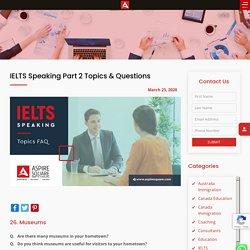 IELTS Speaking Part 2 Topics & Questions - Aspire Square