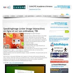 Speakingimage (créer image interactive) en ligne et sur son ordinateur, TBI