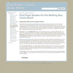 Paul Pope Speaks On His Battling Boy Comic Book - Paul Pope - Comic Book Writer