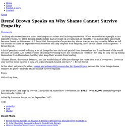 Brené Brown Speaks on Why Shame Cannot Survive Empathy