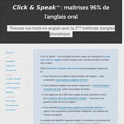 Click & Speak™ · L'anglais phonétique