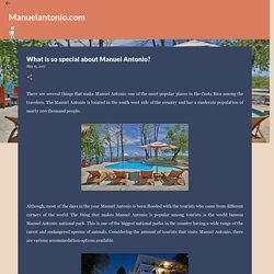 What is so special about Manuel Antonio?
