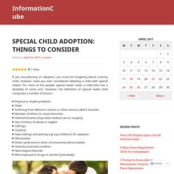 Special Child Adoption: Things To Consider