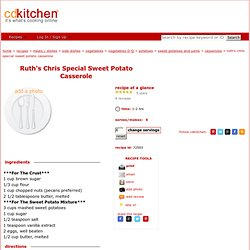 Ruth's Chris Special Sweet Potato Casserole Recipe from CDKitchen