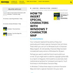 Charmap - How to Insert Special Characters with Windows 7 Character Map - dummies