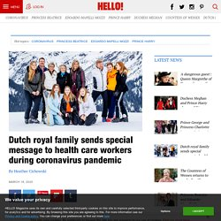 Dutch royal family sends special message to health care workers during coronavirus pandemic
