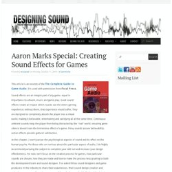 Aaron Marks Special: Creating Sound Effects for Games