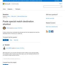 Paste special match destination shortcut