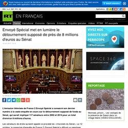 Envoyé Spécial met en lumière le détournement supposé de près de 8 millions d'euros au Sénat