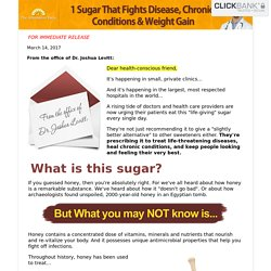 Dr. Joshua Levitt Special Report: 1 Sugar that Fights Disease, Chronic Conditions & Weight Gain