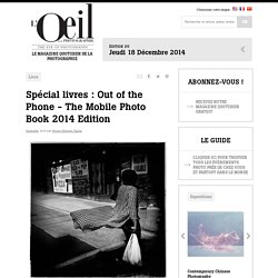 Spécial livres : Out of the Phone - The Mobile Photo Book 2014 Edition