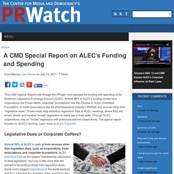 A CMD Special Report on ALEC's Funding and Spending
