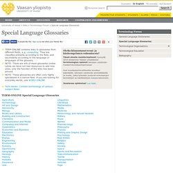 Special Language Glossaries