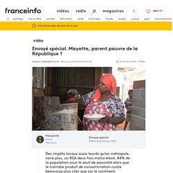 Envoyé spécial. Mayotte, parent pauvre de la République ?