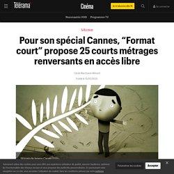 """Pour son spécial Cannes, """"Format court"""" propose 25 courts métrages renversants en accès libre"""