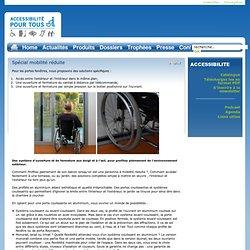 Spécial mobilité réduite