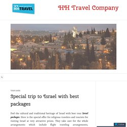 Affordable Israel packages to visit Holy land