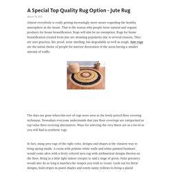 A Special Top Quality Rug Option - Jute Rug – Telegraph