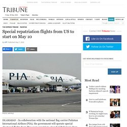 Special repatriation flights from US to start on May 10