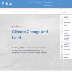 Special Report on Climate Change and Land — IPCC site