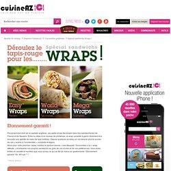 Wraps : La recette idéale de wraps sur Cuisine AZ.