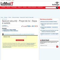 Spécial sécurité - Projet de loi : Sopa à satiété