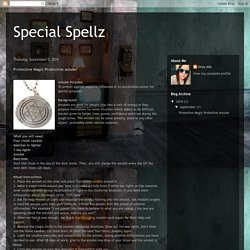 Special Spellz: Protective Magic Protective amulet