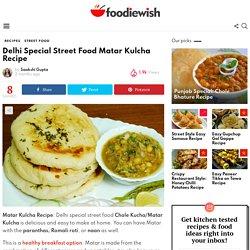 Delhi Special Street Food Matar Kulcha Recipe