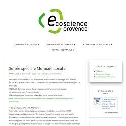 Soirée spéciale Monnaie Locale - Ecoscience Provence