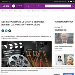 Spéciale Cinéma : Le 7e art à l'honneur pendant 10 jours sur France Culture