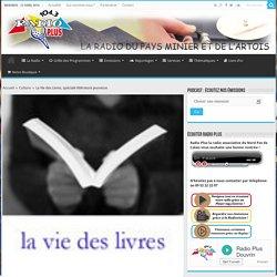 La Vie des Livres, spéciale littérature jeunesse - Radio Plus Artois Bassin Minier