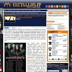 Speciale - I migliori concerti metal e hard rock dell'autunno 2015 - Metallus.it