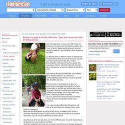 Balade à poney en forêt à Woluwe ' Spéciale vacances d'été' et 'baby-poney' Bruxelles