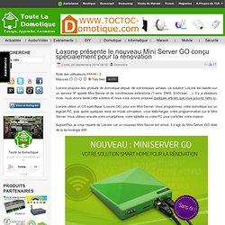 Loxone présente le nouveau Mini Server GO conçu spécialement pour la rénovation