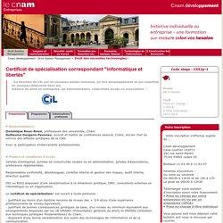 """Certificat de spécialisation correspondant """"informatique et libertés"""" - Cnam développement - Cnam -"""