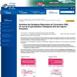 Synthèse des Stratégies Régionales de l'Innovation (SRI) en vue de la spécialisation intelligente (S3) des régions françaises
