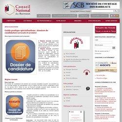 Guide pratique spécialisations : dossiers de candidature (avocats et avoués)