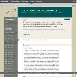Spécialisations industrielles, structures sociales, activités financières et intégration économique internationale au XIXe siècle: le cas de la Grande-Bretagne et de la France
