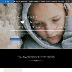 Service spécialisé pour l'autisme, syndrome Asperger, TSA
