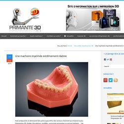 Une imprimante 3D spécialisée dans la dentisterie