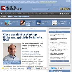 Cisco acquiert la start-up Embrane, spécialisée dans le SDN