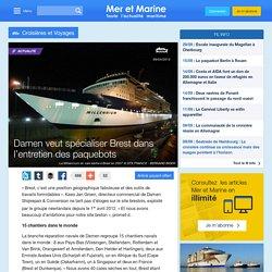 Damen veut spécialiser Brest dans l'entretien des paquebots