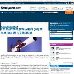 Les mastères spécialisés (MS) et masters en 10 questions